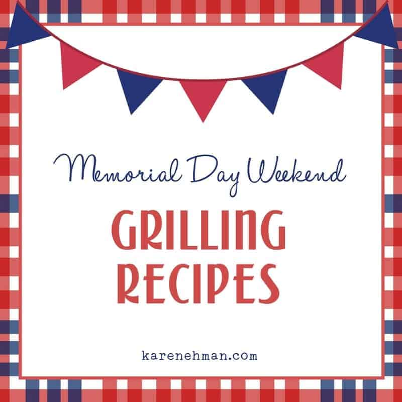 Memorial Day Weekend Grilling Recipes
