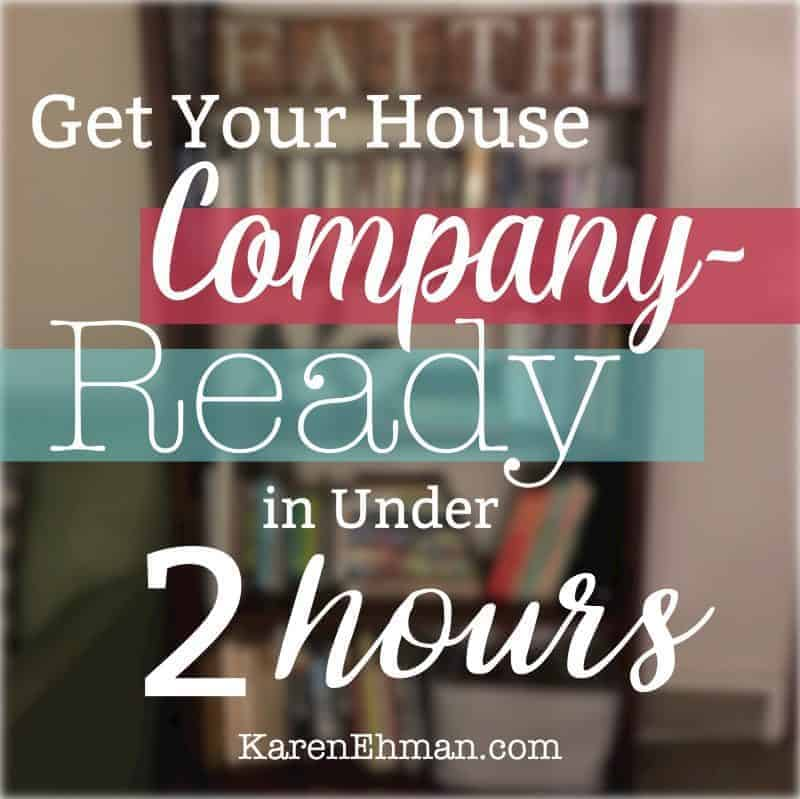 Get Your House Company-Ready in Under 2 Hours with Guest Crystal Paine