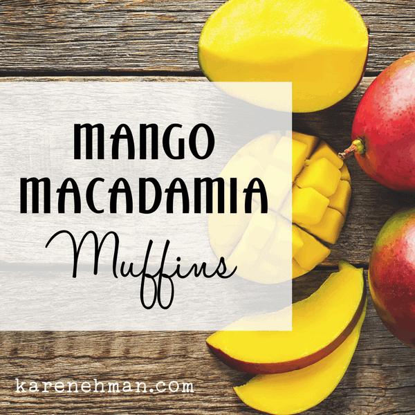 May Day & Mango-Macadamia Muffins