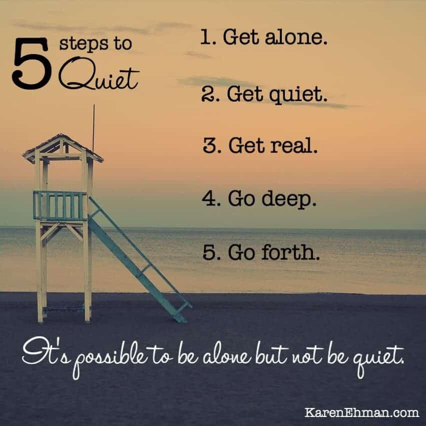 Five Steps to Quiet