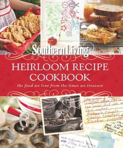 Southern Living Heirloom Recipe Cookbook