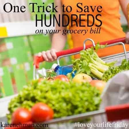 One Trick to Save Hundreds on Your Grocery Bill