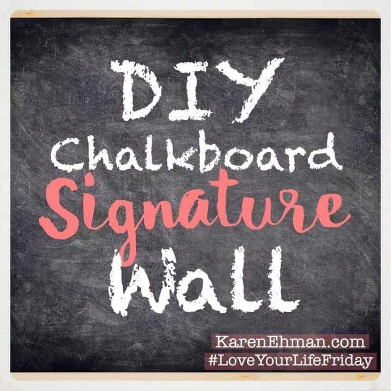 DIY Chalkboard Signature Wall