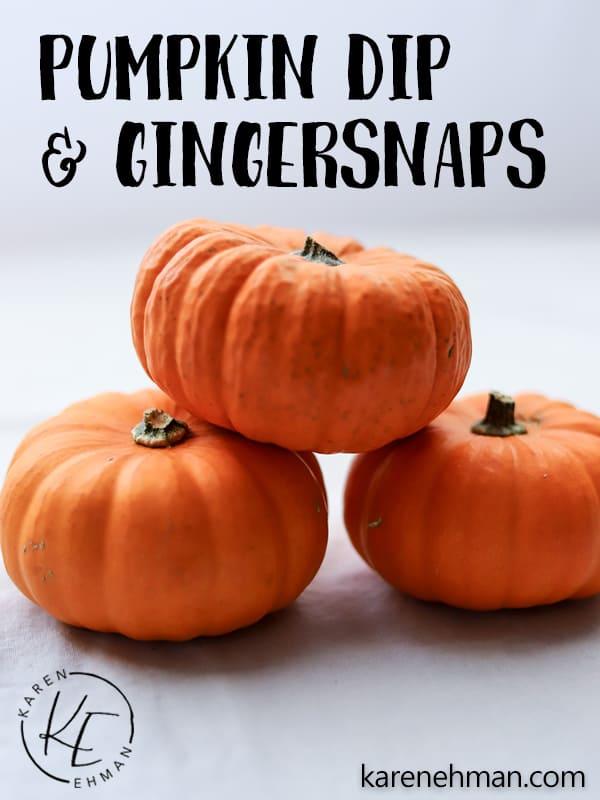 Pumpkin Dip & Gingersnaps