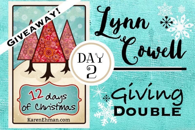 2nd Day of Christmas Giveaways with Lynn Cowell