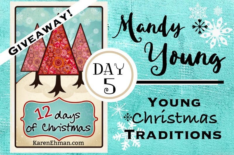 5th Day of Christmas Giveaways with Mandy Young