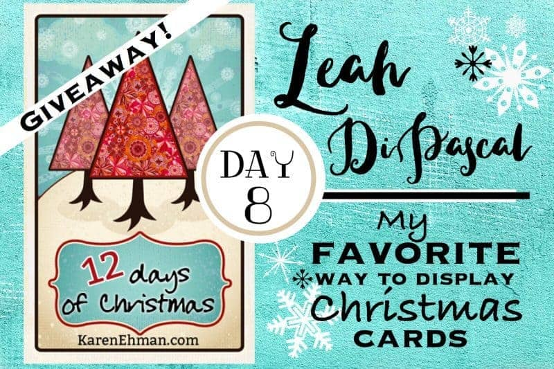 8th Day of Christmas Giveaways with Leah DiPascal