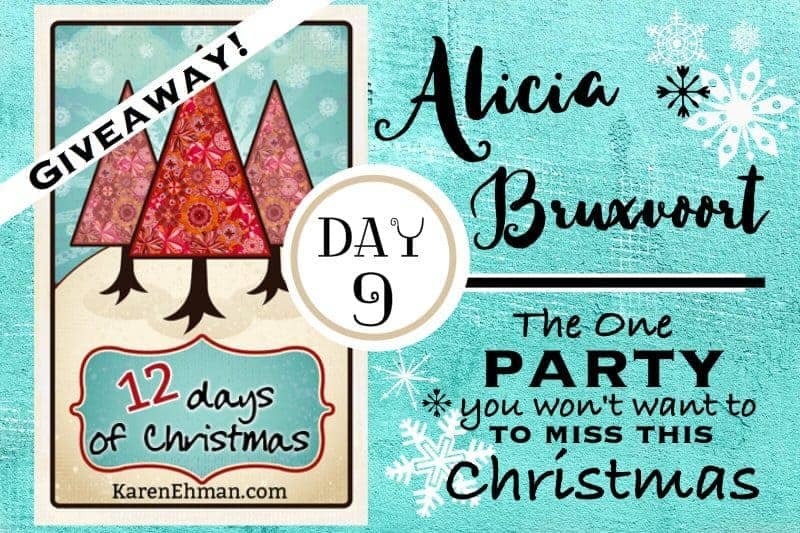 9th Day of Christmas Giveaways with Alicia Bruxvoort