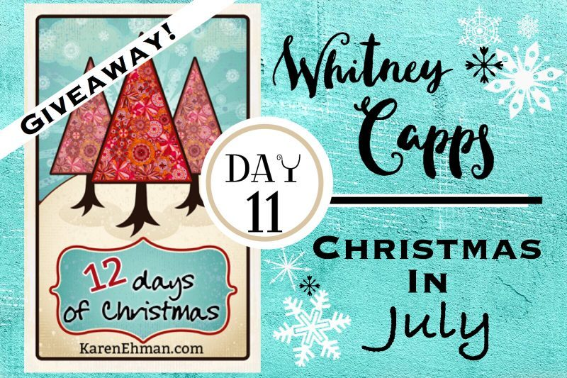 11th Day of Christmas Giveaways with Whitney Capps