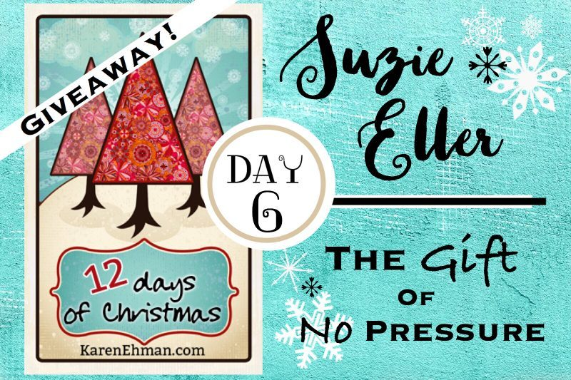 6th Day of Christmas Giveaways with Suzie Eller