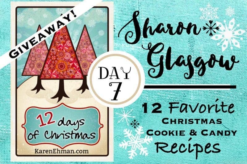 7th Day of Christmas Giveaways with Sharon Glasgow