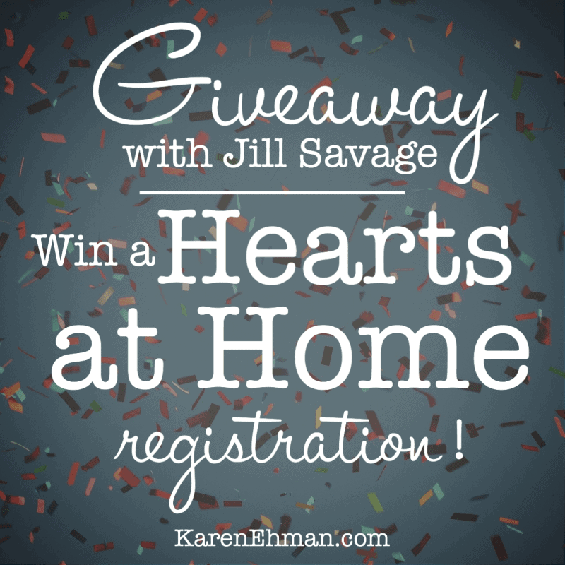 Better Together with Jill Savage {Giveaway of a Hearts at Home Conference!}