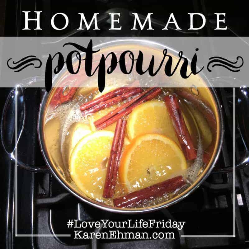 Homemade Potpourri with Katina Miller for #LoveYourLifeFriday!
