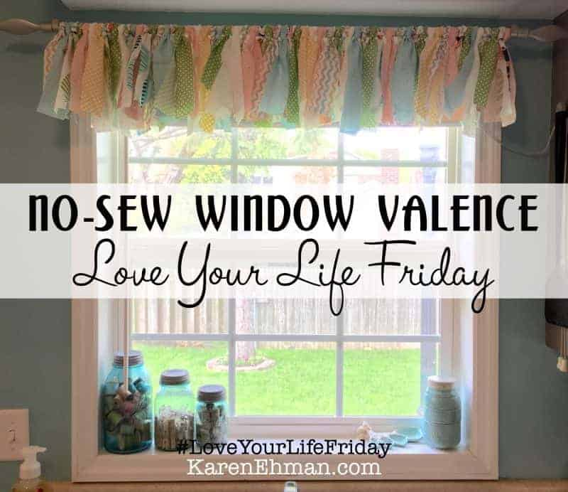 No-Sew Window Valance for Love Your Life Friday