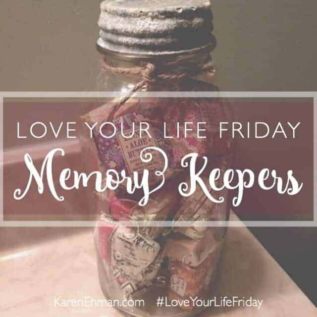 Love Your Life Friday: Memory Keepers with Lynn Cowell
