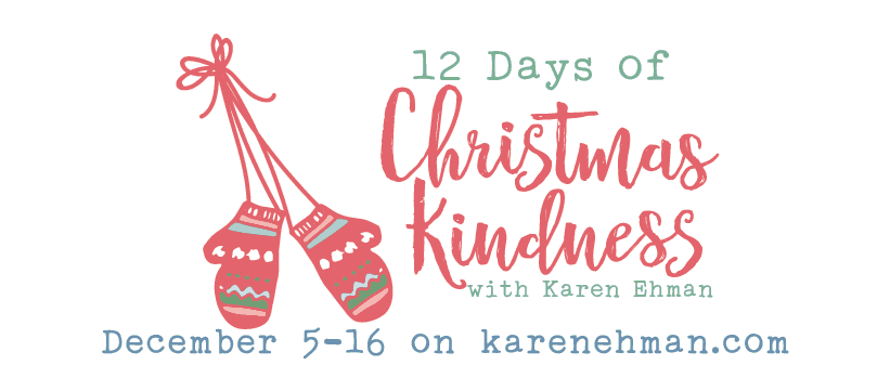 12 Days of Christmas Kindness with Karen Ehman