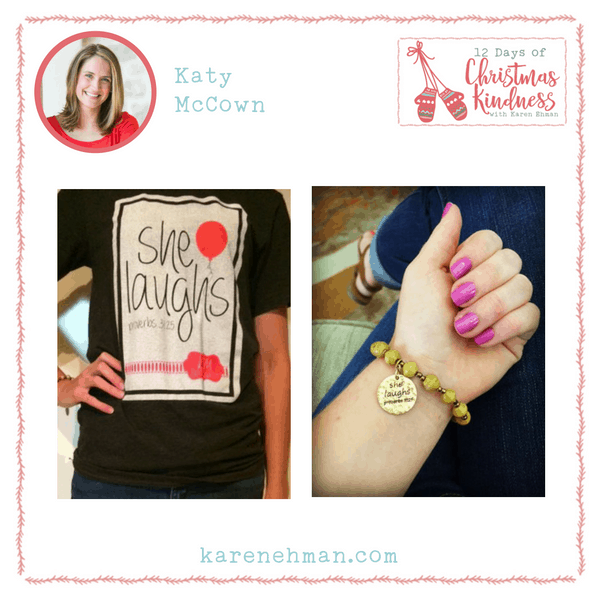 Join Katy McCown for She Laughs giveaways at Karen Ehman's 12 Days of Christmas Kindness.