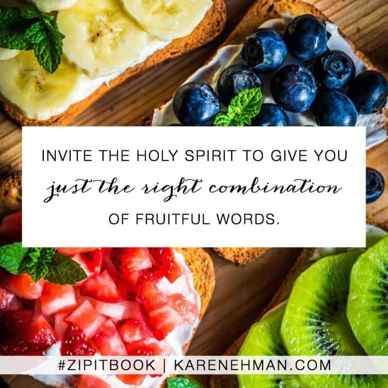 Invite the Holy Spirit to give you just the right combination of fruitful words. Zip It book by Karen Ehman