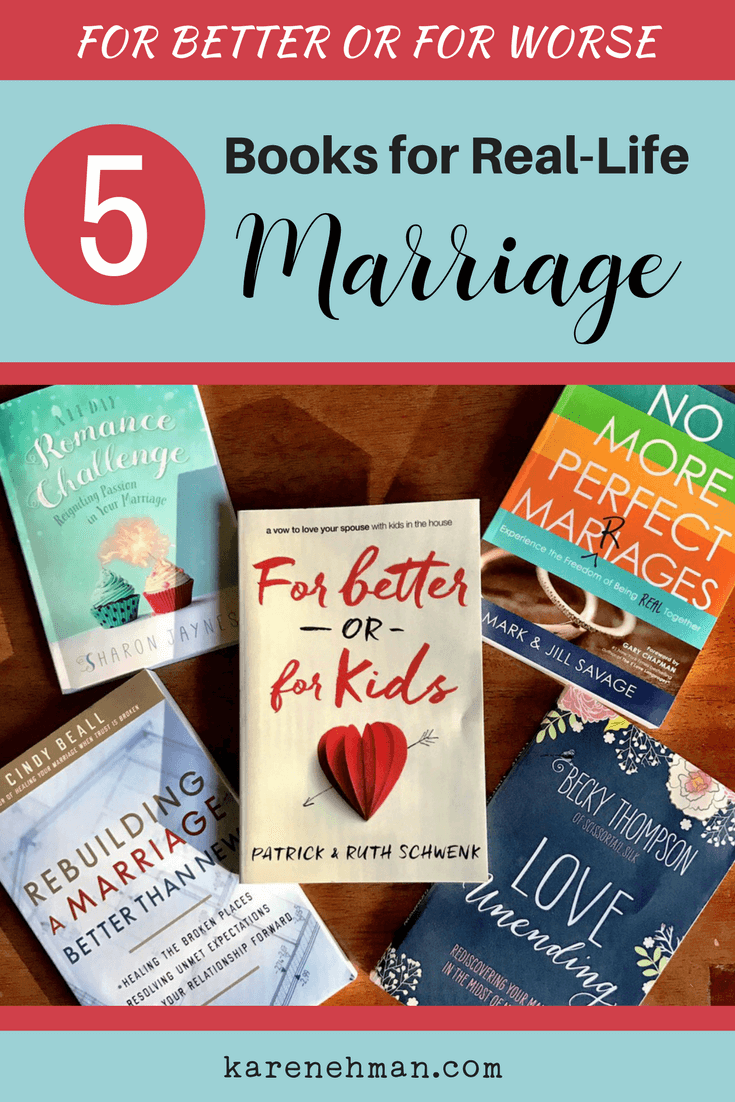 For Better or For Worse: 5 Real-Life Marriage Books