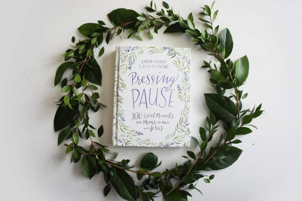 Pressing Pause devotional for Moms by Karen Ehman and Ruth Schwenk. 10 Gifts She'll Love at karenehman.com.