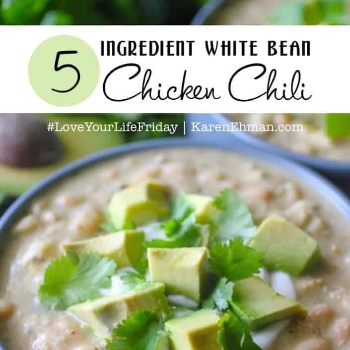 5-Ingredient White Bean Chicken Chili for #LoveYourLifeFriday