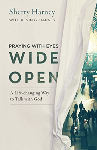 """Praying with Eyes Wide Open: A Life-Changing Way to Talk with God bySherry Harney. 7 Favorite """"Fireside Reads"""" by Karen Ehman."""