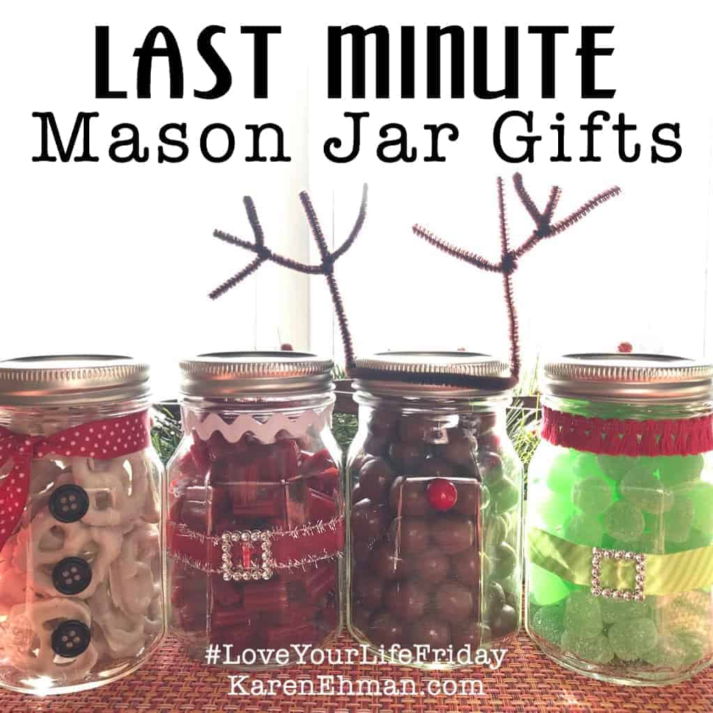 Last-Minute Mason Jar Gifts for #LoveYourLifeFriday