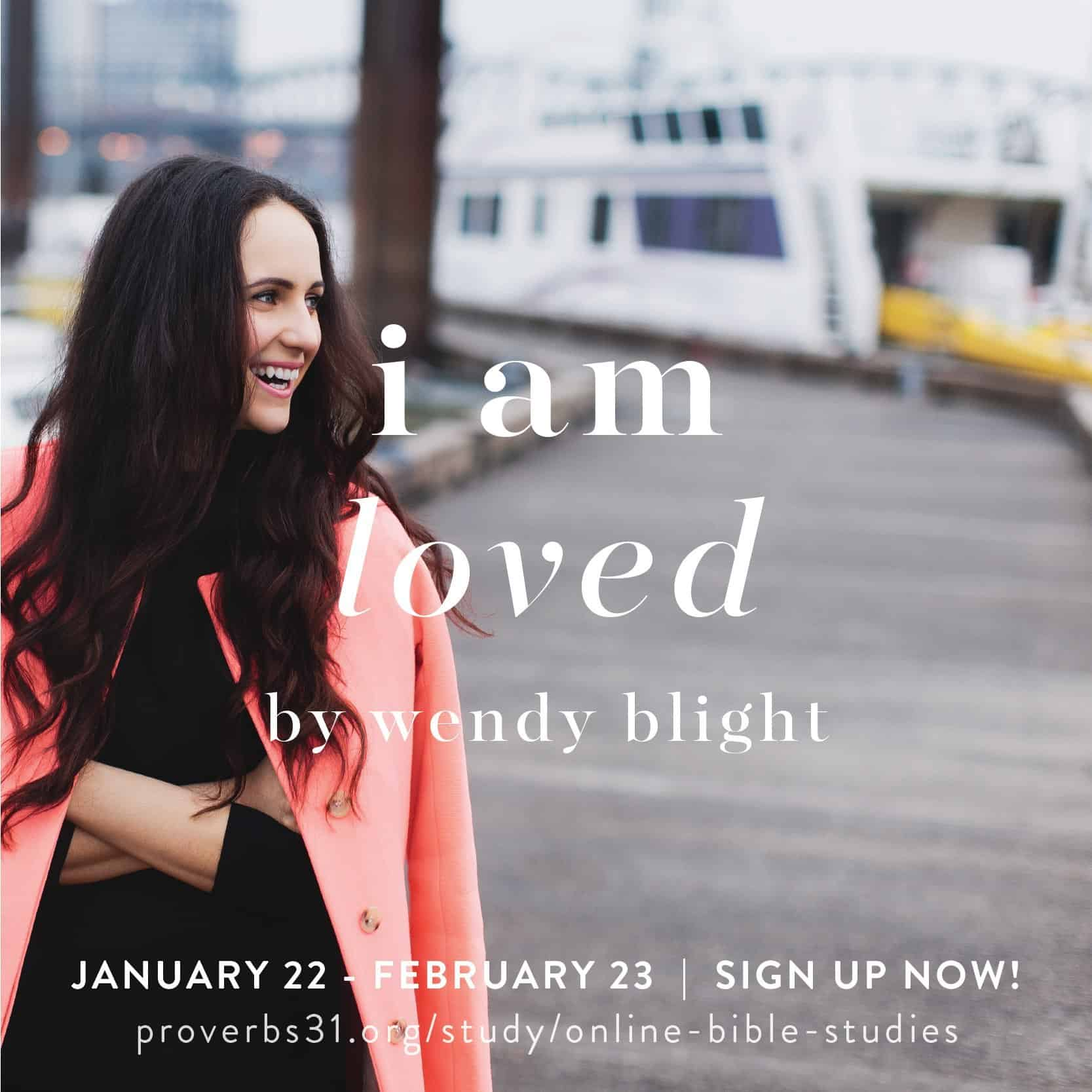 Join us for our #IAmLoved #P31OBS starting January 22.