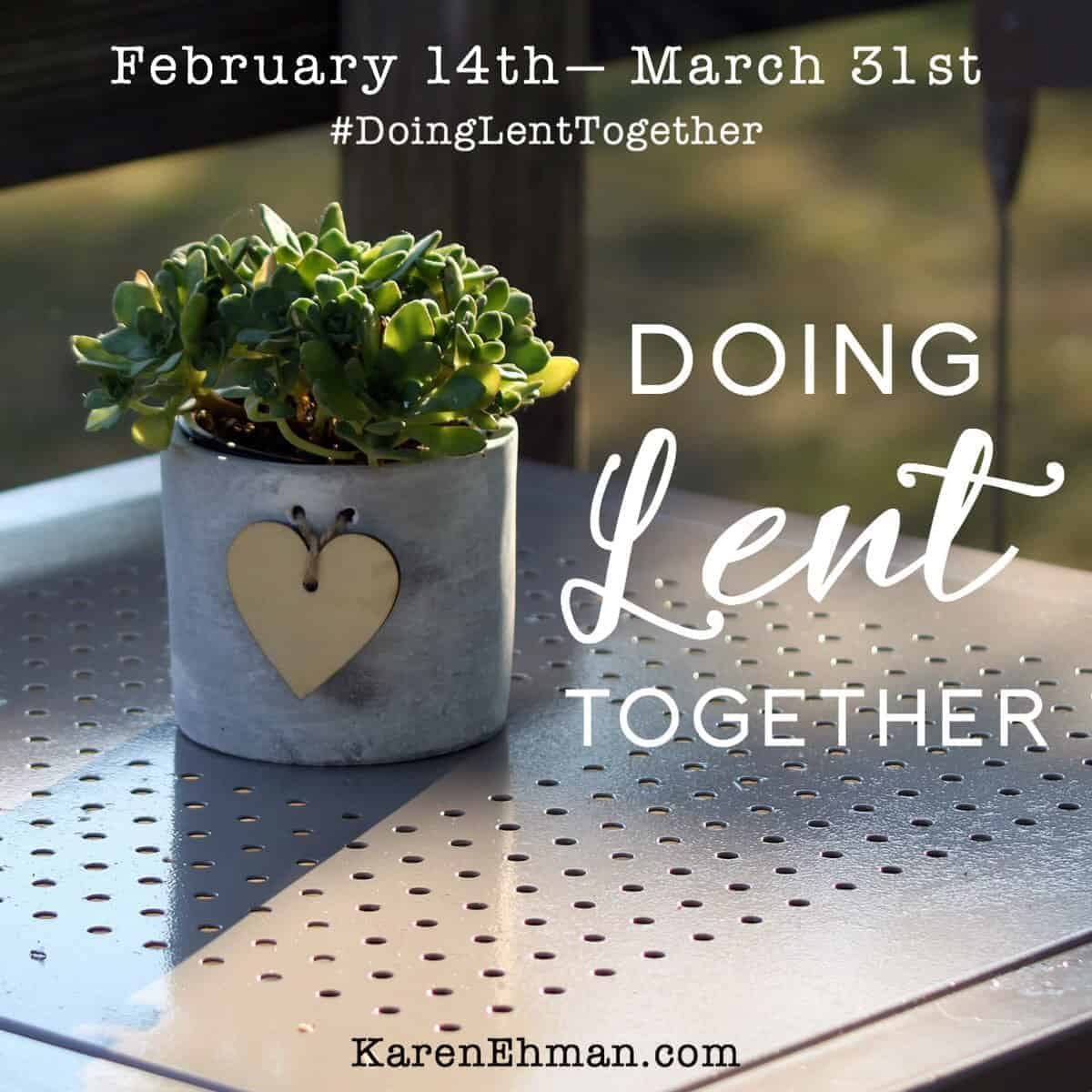 Join Me for Doing Lent Together