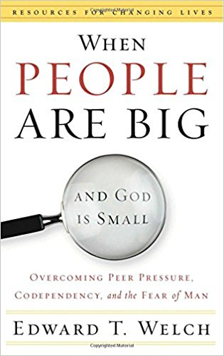 When People Are Big and God is Small: Overcoming Peer Pressure, Codependency, and the Fear of Man (Resources for Changing Lives) by Edward T. Welch. 1 of 5 books recommended by Karen Ehman for National Book Lovers Day.