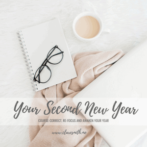 Your Second New Year, a new challenge by Clare Smith to help you live your priorities at karenehman.com.