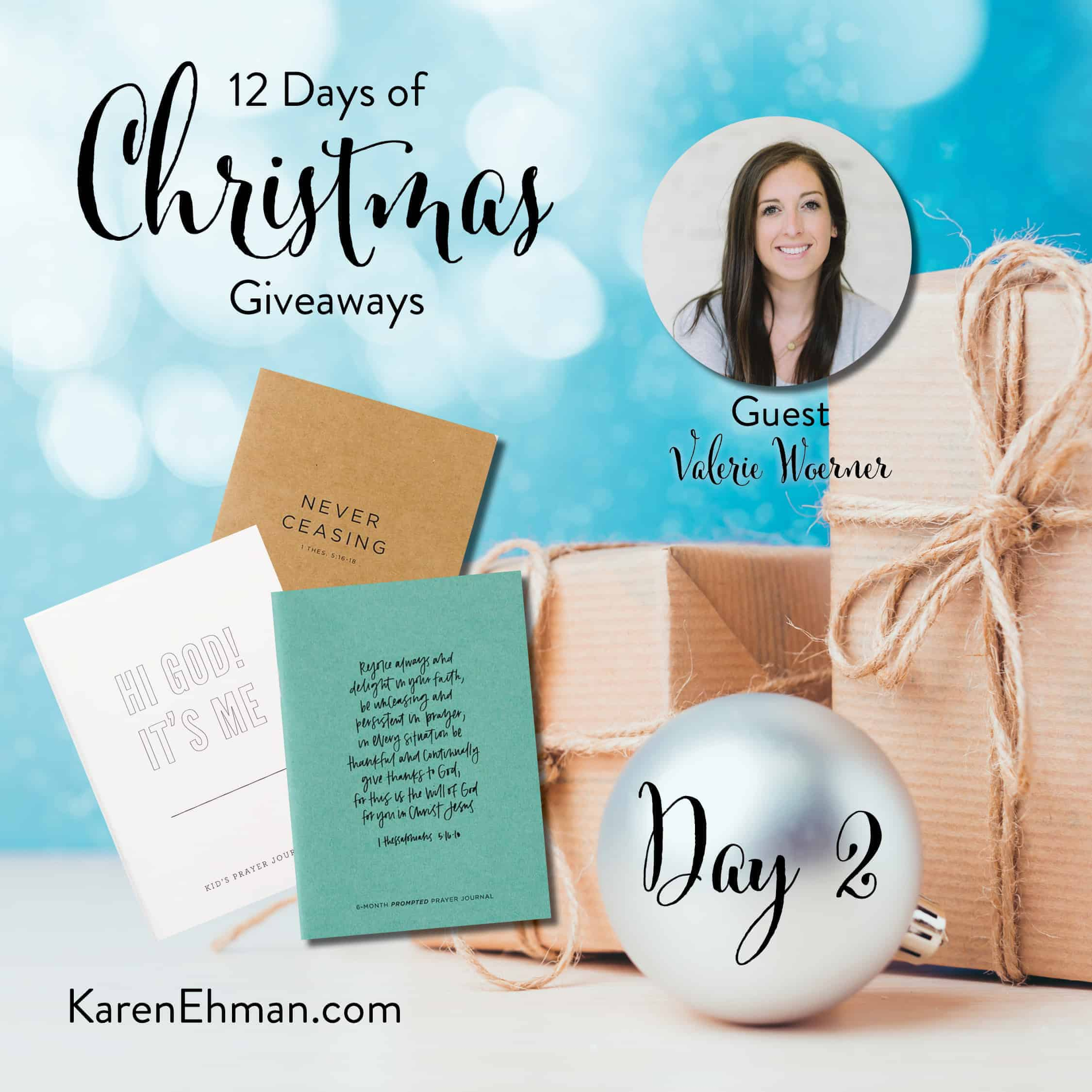 Day 2 of 12 Days of Christmas Giveaways (with Valerie Woerner)