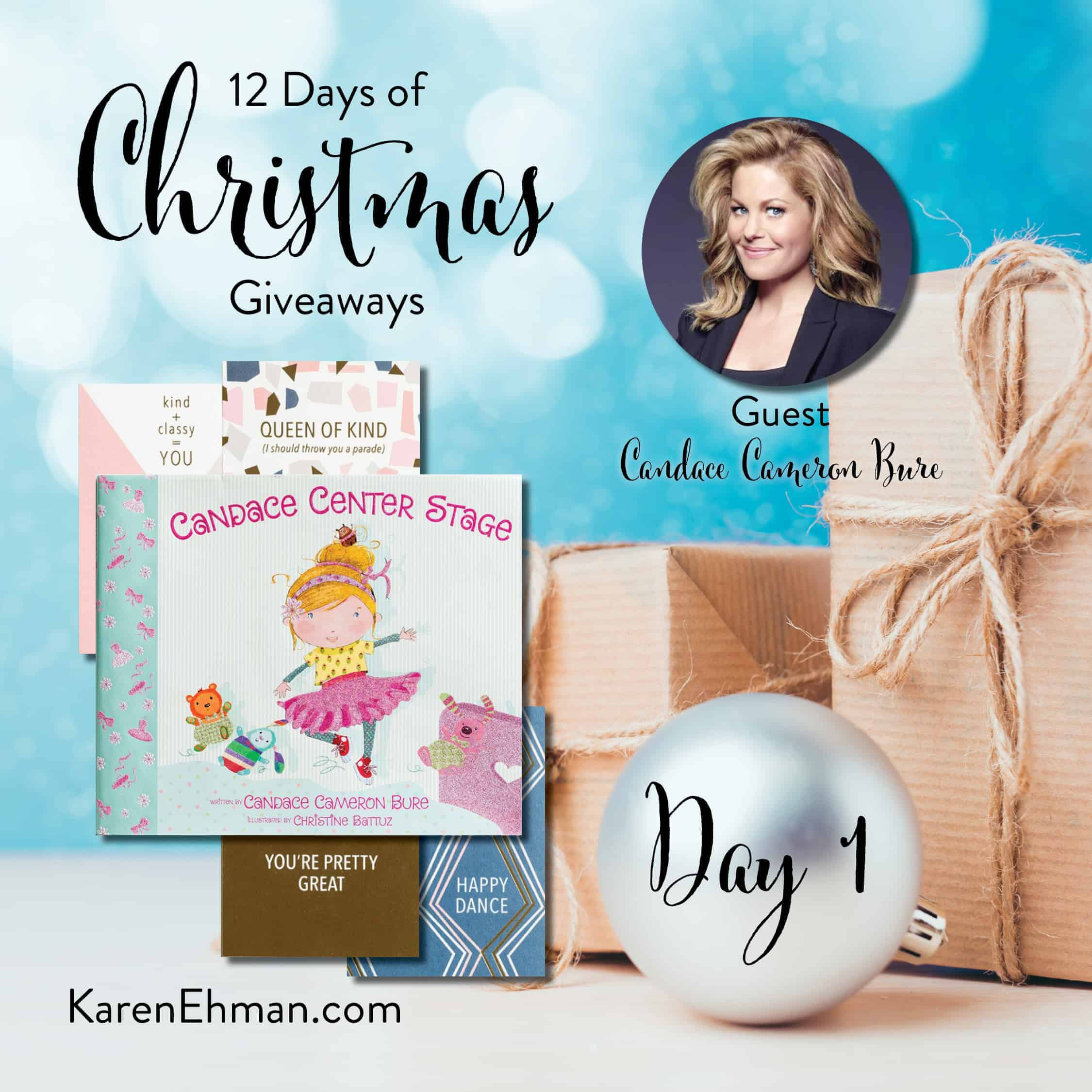 Day 1 of 12 Days of Christmas Giveaways (with Candace Cameron Bure)