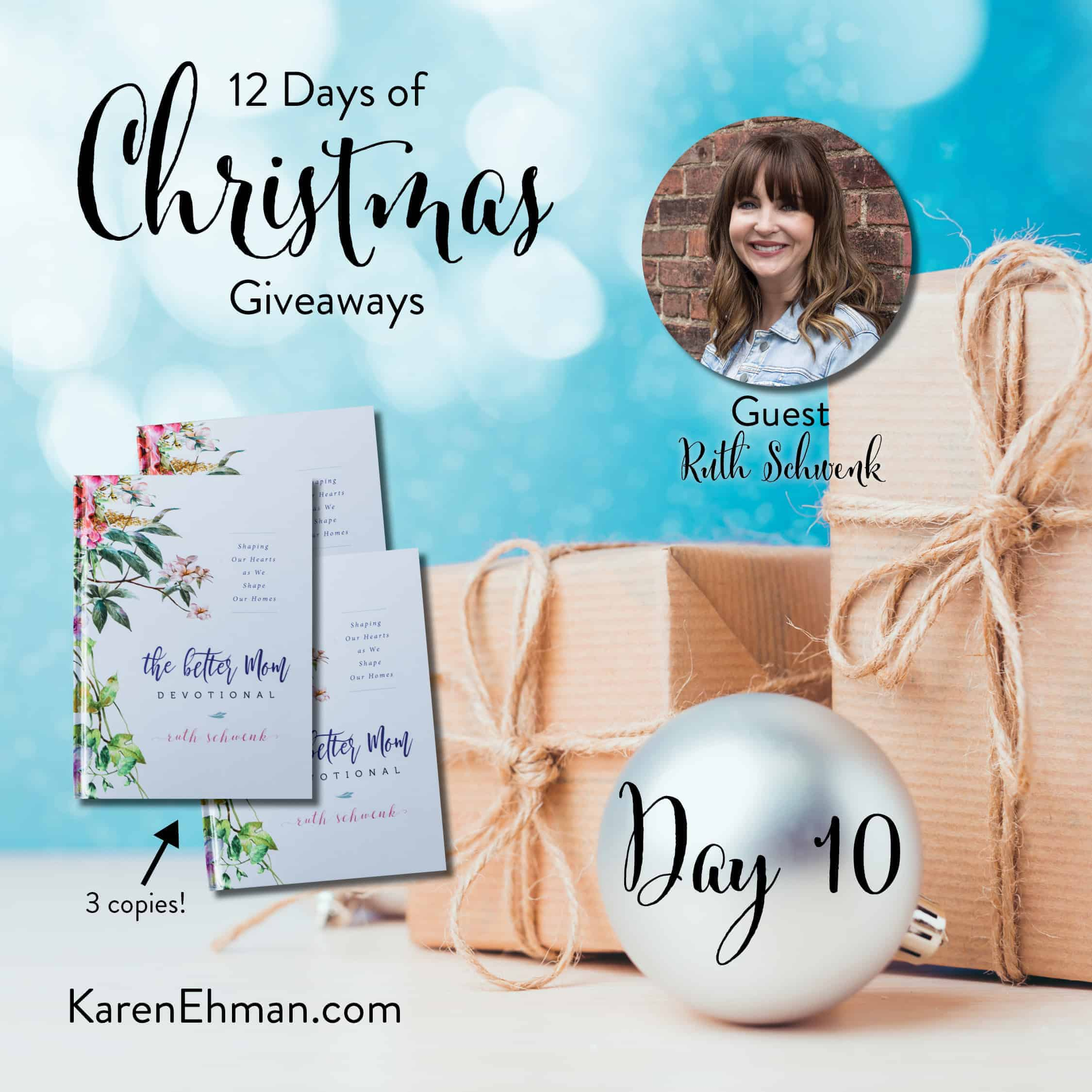 Day 10 of 12 Days of Christmas Giveaways (with Ruth Schwenk)