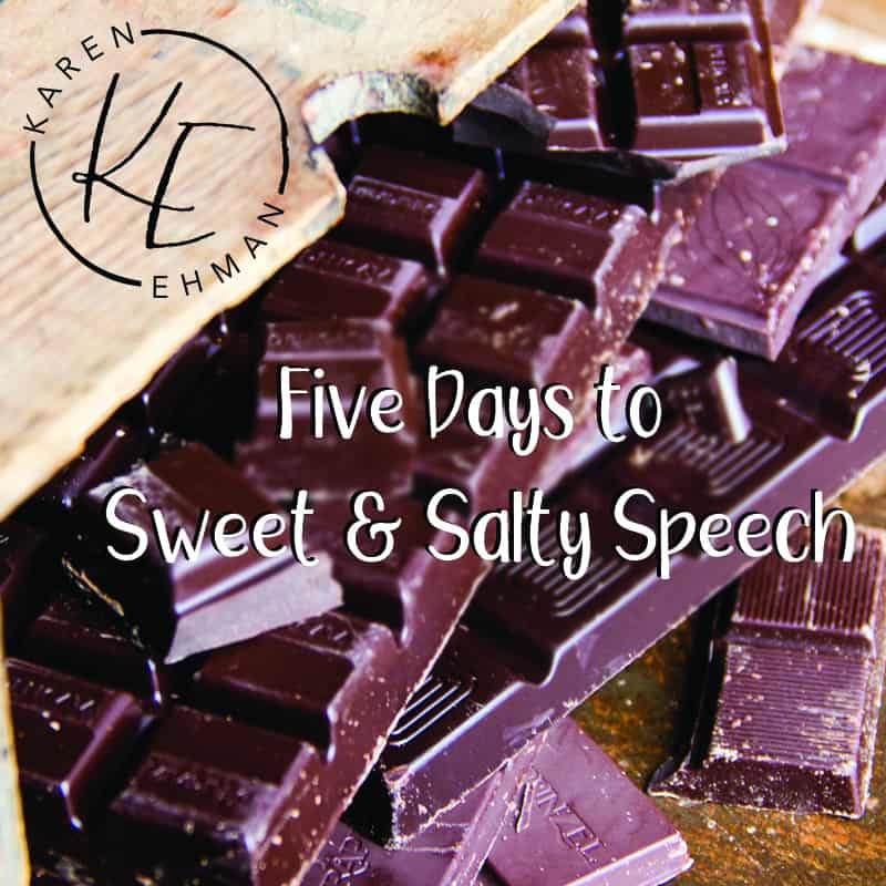 5 Days to Sweet & Salty Speech, a free email challenge by Karen Ehman