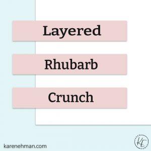 Layered Rhubarb Crunch