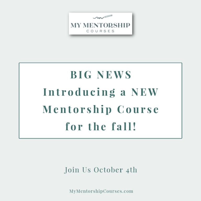 Announcing the Fall 2021 My Mentorship Course!